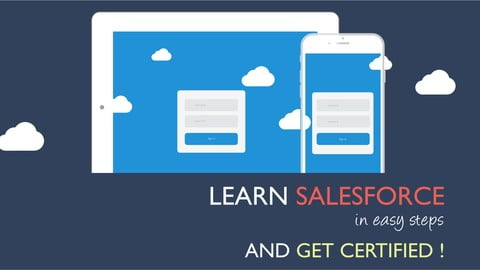 Learn Salesforce in easy steps and get certified!