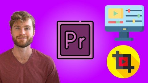 Premiere Pro Mastery Course: Learn Premiere Pro by Creating