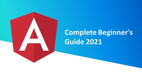 Angular 12 - Complete Beginner's Guide 2021 [Step by Step]